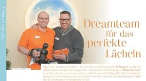 Dreamteam für ein perfektes Lächeln. Zahnarzt P. Tomovic in Frankfurt und Zahntechnik Meister Ömür Pak vom Oral Design Dentallabor in Bochum zaubern Ihnen bildschöne Zähne
