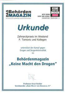 Keine Macht den Drogen - Zahnarztpraxis P. Tomovic in Frankfurt Westend